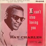 I CAN'T STOP LOVING YOU - Ray Charles