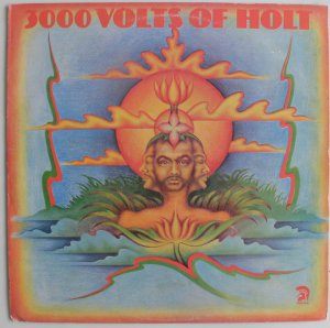 3000 VOLTS OF HOLT - John Holt