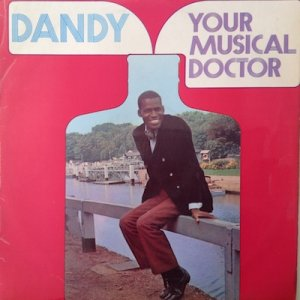 YOUR MUSICAL DOCTOR - Dandy