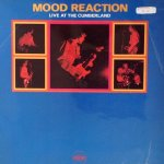 LIVE AT CUMBERLAND - Mood Reaction