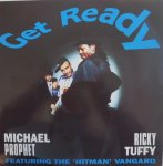 GET READY - Michael Prophet and Ricky Tuffy Featuring The 'Hitma