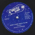 BABY COME BACK TO ME - Jackie and Doreen