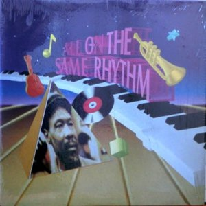 ALL ON THE SAME RHYTHM - Various Artists