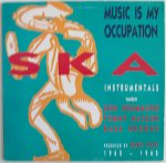 MUSIC IS MY OCCUPATION SKA INSTRUMENTALS - Various