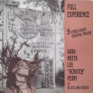 "Aura Meets Lee ""Scratch"" Perry ‎– Full Experience"
