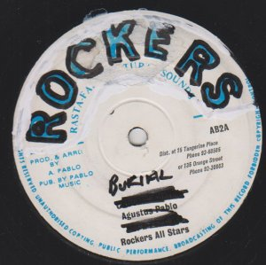 ORIGINAL BURIAL - Augustus Pablo / Scientist In Dub / Rockers Al