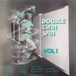 DOUBLE TWIN SPIN VOL1 - Various Artists