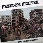 FREEDOM FIGHTER - Dell and The Sensations