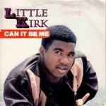 CANT IT BE ME - Little Kirk