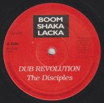 DUB REVOLUTION - The Disciples