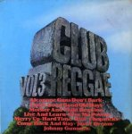 CLUB REGGAE VOLUME 3 - Various Artists