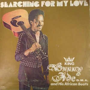 SEARCHING FOR MY LOVE - King Sunny Ade & His African Beats