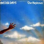 BETTER DAYS - The Heptones