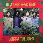IN A THIS YEAR TIME - Jukka Tolonen