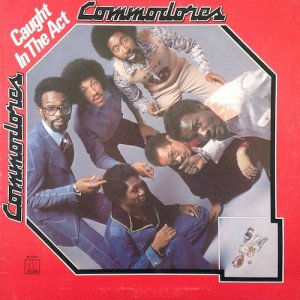 CAUGHT IN THE ACT - Commodores