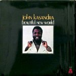 BEAUTIFUL NEW WORLD - John Kasandra