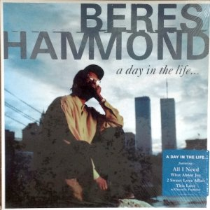 A DAY IN THE LIFE... - Beres Hammond