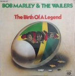 THE BIRTH OF A LEGEND (LP) - Bob Marley and The Wailers