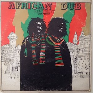 AFRICAN DUB CHAPTER 3 - All-Mighty