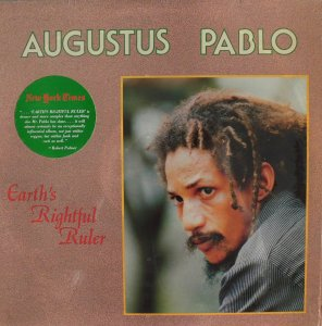EARTH RIGHTFUL RULER - Augustus Pablo