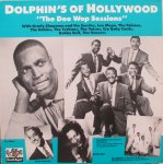 DOLPHIN'S OF HOLLYWOOD - The Doo Wop Sessions