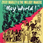 HEY WORLD! - Ziggy Marley & The Melody Makers