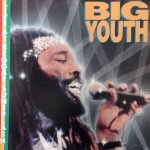 LIVE AT REGGAE SUNSPLASH - Big Youth