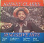 20 MASSIVE HITS - Johnny Clarke