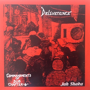 DELIVERANCE COMMANDMENTS OF DUB CHAPTER 6 - Jah Shaka